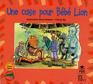 Une case pour Bébé Lion